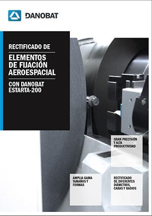 ESTARTA 200 rectificadora para elementos de fijación aeroespacial