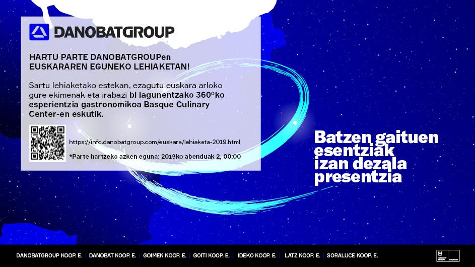 """""""Batzen gaituen esentziak izan dezala presentzia"""" lemapean kaleratu du Danobatgroup-ek euskararen eguneko lehiaketa"""