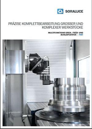 FMT Multifunktions- Dreh- Fräs- und Schleifmaschinen SORALUCE
