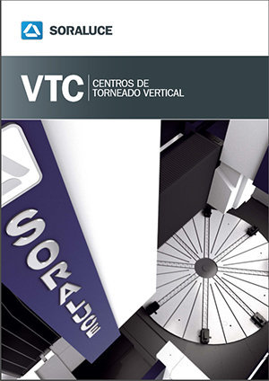 Вертикальный токарный станок серии VTC от компании SORALUCE